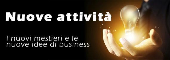 Nuove Attività: le nuove idee per avviare un'attività