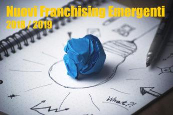 Nuovi Franchising Emergenti 2018 / 2019