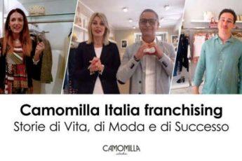 Il Franchising Camomilla Italia: continuano le storie di Vita, di Moda e di Successo